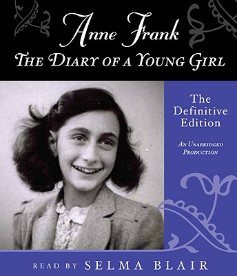 [CD] Anne Frank: the Diary of a Young Girl By Frank, Anne/ Blair, Selma (NRT)