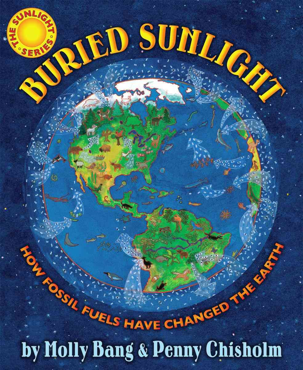 Buried Sunlight By Bang, Molly/ Chisholm, Penny